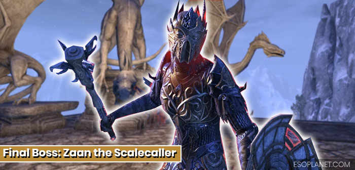 ESO Scalecaller Peak Final Boss Zaan the Scalecaller