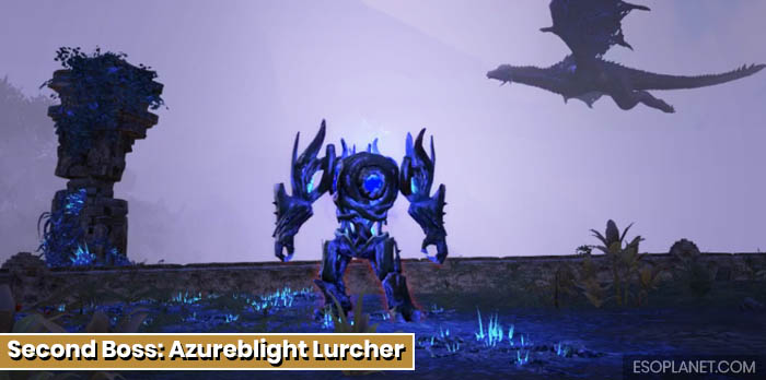 ESO Planet Lair of Maarselok Dungeon Guide - Second Boss Azureblight Lurcher